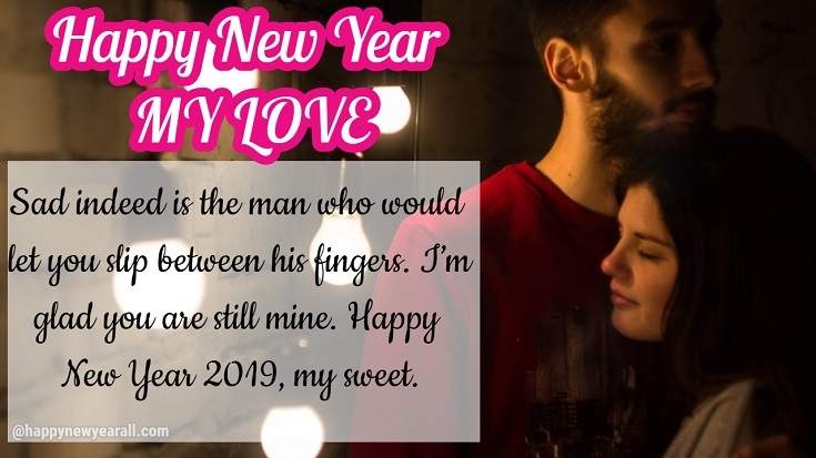 220 Romantic Happy New Year Quotes 2019 For Lover And Wishes