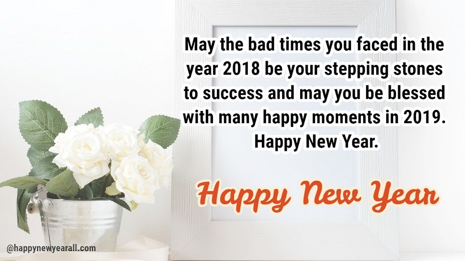 Inspirational and Motivational New Year Quotes - Happy New Year 2019 ...