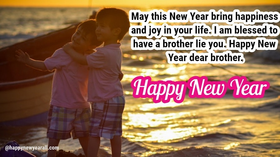 Happy New Year 2019 Messages for Brother