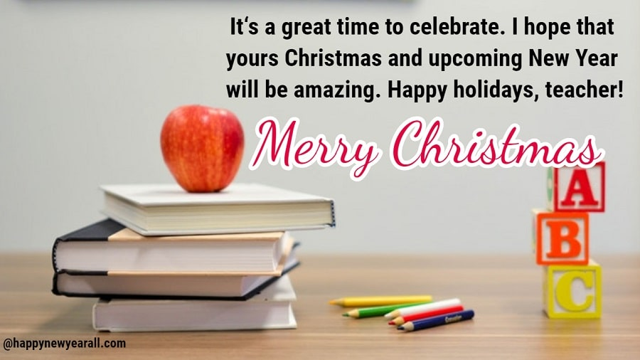 Christmas wishes messages for teachers