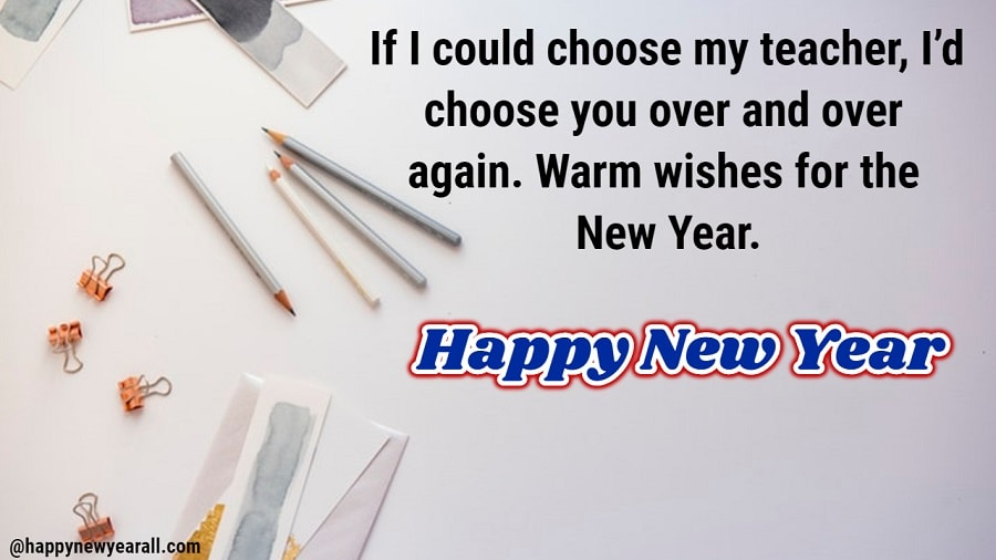 Wishing Teachers a Happy New Year