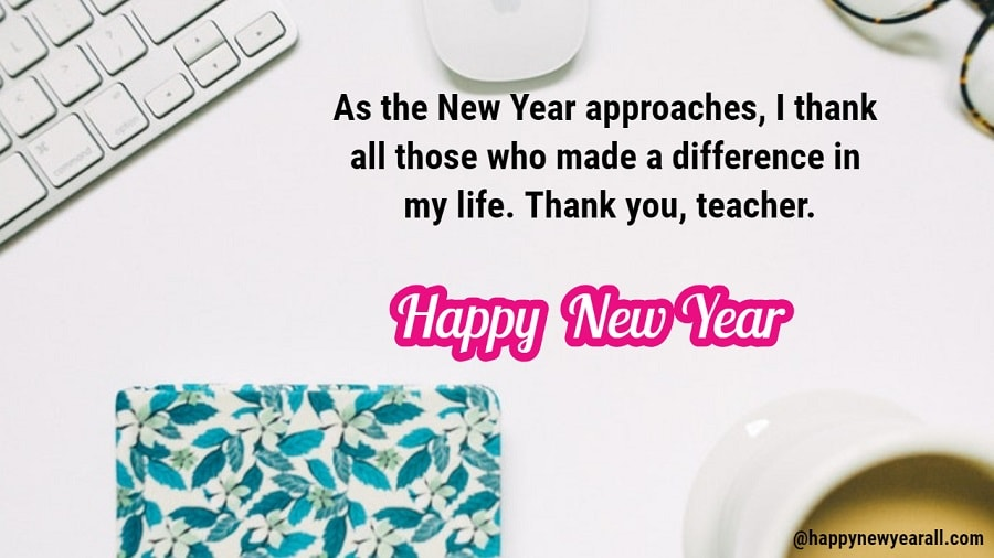 New Year Wishes to Teacher 2019