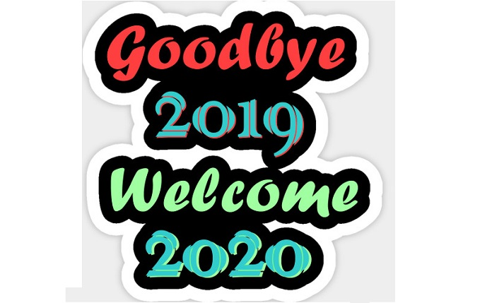 Good Bye 2019 Welcome 2020 Status