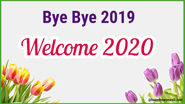 Goodbye 2019 Hello 2020