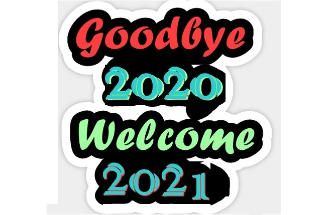 Good bye 2020 Welcome-2021