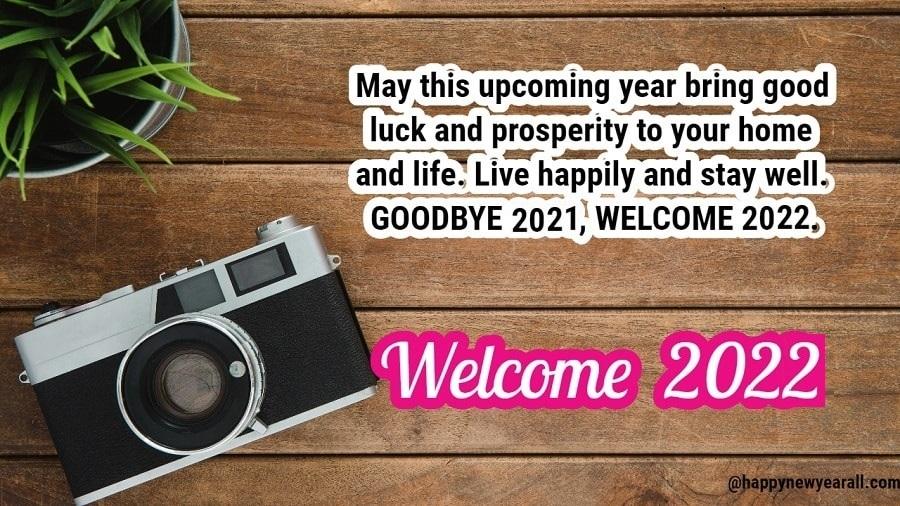 Goodbye 2021 Welcome 2022